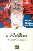 Couverture du livre « Histoire du communisme » de Romain Ducolombier aux éditions Puf