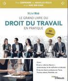 Couverture du livre « Le grand livre du droit du travail en pratique (30e édition) » de Michel Mine aux éditions Eyrolles