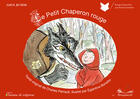 Couverture du livre « Le petit chaperon rouge » de Charles Perrault et Eglantine Bonetto aux éditions Chemins De Traverse
