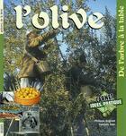 Couverture du livre « L'olive ; de l'arbre à la table » de Francois Isler et Philippe Anginot aux éditions Neva