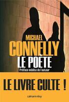 Couverture du livre « Le poète » de Michael Connelly aux éditions Calmann-levy