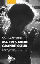 Couverture du livre « Ma très chère grande soeur » de Gong Ji-Young aux éditions Picquier