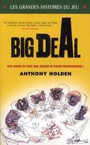 Couverture du livre « Big deal » de Anthony Holden aux éditions Ma