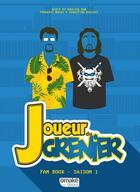 Couverture du livre « Joueur du grenier t.1 » de Sebastien Rassiat et Frederic Molas aux éditions Omake Books