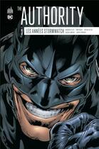 Couverture du livre « The Authority - les années Stormwatch T.2 » de Tom Raney et Brian Hitch et Warren Ellis aux éditions Urban Comics