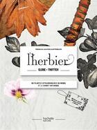 Couverture du livre « Le grand herbier » de Agathe Haevermans et Thomas Haevermans aux éditions Hachette Pratique