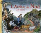 Couverture du livre « L'arche de Noé » de Brett-J aux éditions Gautier Languereau