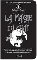 Couverture du livre « La magie du chat » de Katherine Quenot aux éditions Filidalo