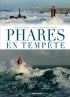 Couverture du livre « Phares en tempête » de Jean Guichard et Jean-Christophe Fichou aux éditions Ouest France