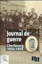 Couverture du livre « Journal de guerre » de Tyl Marie aux éditions Les Indes Savantes