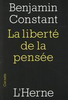 Couverture du livre « La liberte de la pensée » de Benjamin Constant aux éditions L'herne
