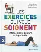 Couverture du livre « Exercices qui vous soignent t.2 » de Jean Drouin et Roberto Poirrier et Denis Pedneault aux éditions Medicis