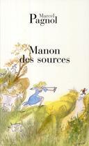 Couverture du livre « Manon des sources » de Marcel Pagnol aux éditions Fallois