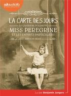 Couverture du livre « Miss peregrine et les enfants particuliers - t04 - miss peregrine 4 - la carte des jours - livre aud » de Ransom Riggs aux éditions Audiolib