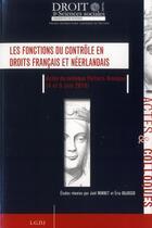 Couverture du livre « Les fonctions du contrôle en droits français et néerlandais » de Collectif aux éditions Universite De Poitiers