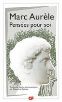 Couverture du livre « Pensées pour soi » de Marc Aurele aux éditions Flammarion