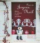 Couverture du livre « Pour un joyeux Noël ; décors et cadeaux à faire soi-même » de Helene Leroux-Hugon et Juliette Vicart aux éditions Ouest France