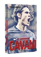 Couverture du livre « Cavani ; el matador » de Romain Molina aux éditions Hugo