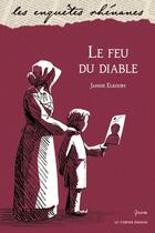Couverture du livre « Le feu du diable » de Janine Elkouby aux éditions Verger