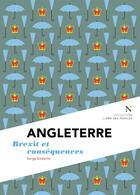 Couverture du livre « Angleterre ; Brexit et conséquences » de Serge Enderlin aux éditions Nevicata