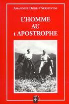 Couverture du livre « L'Homme Au T Apostrophe » de Amandine Dore-T'Serstevens aux éditions Durante