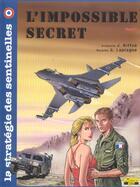 Couverture du livre « La stratégie des sentinelles t.3 ; l'impossible secret » de Laplagne et Aiffve aux éditions Zephyr