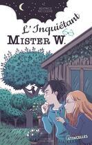 Couverture du livre « L'inquiétant Mister W. » de Christine Circosta et Beatrice Nicodeme aux éditions Gulf Stream