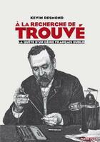 Couverture du livre « À la recherche de Gustave Trouvé ; la quête d'un génie français oublié » de Kevin Desmond aux éditions Pleine Page