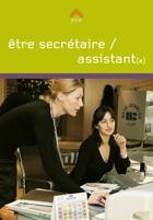 Couverture du livre « Secrétaire / assistant(e) » de Francois Granier et Helene Delahaye aux éditions Lieux Dits