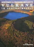 Couverture du livre « Beruhmte und weniger bekannte vulkane im zentralmassiv » de Collectif aux éditions Debaisieux