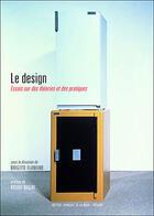 Couverture du livre « Design (Le) » de Brigitte Flamand aux éditions Institut Francais De La Mode
