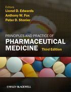 Couverture du livre « Principles and Practice of Pharmaceutical Medicine » de Lionel D. Edwards et Anthony W. Fox et Peter D. Stonier aux éditions Wiley-blackwell