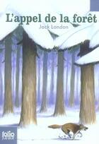 Couverture du livre « L'appel de la forêt » de Jack London aux éditions Gallimard-jeunesse