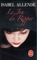 Couverture du livre « Le jeu de ripper » de Isabel Allende aux éditions Lgf
