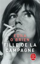 Couverture du livre « Fille de la campagne » de Edna O'Brien aux éditions Lgf