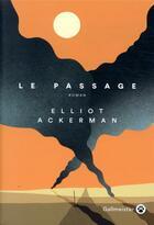 Couverture du livre « Le passage » de Eliot Ackerman aux éditions Gallmeister