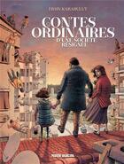 Couverture du livre « Contes ordinaires d'une société résignée » de Ersin Karabulut aux éditions Fluide Glacial