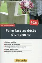 Couverture du livre « Faire face au décès d'un proche (10e édition) » de Collectif Le Particulier aux éditions Le Particulier