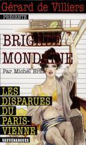Couverture du livre « Brigade mondaine t.330 ; les disparues du Paris-Vienne » de Michel Brice aux éditions Vauvenargues