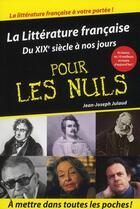 Couverture du livre « La littérature française pour les nuls t.2 » de Jean-Joseph Julaud aux éditions First