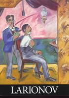 Couverture du livre « Larionov » de George Waldemar aux éditions Bibliotheque Des Arts