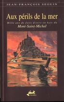 Couverture du livre « Aux Perils De La Mer » de Jean-Francois Seguin aux éditions Isoete