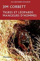 Couverture du livre « Tigres et léopards mangeurs d'hommes » de Jim Corbett aux éditions Montbel