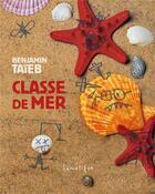 Couverture du livre « Classe de mer » de Benjamin Taieb aux éditions Lunatique