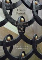 Couverture du livre « L'invention de la terre » de Franco Farinelli aux éditions Conference