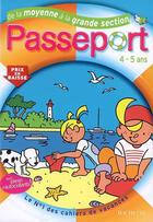 Couverture du livre « Passeport ; De La Moyenne A La Grande Section » de Marie-Christine Exbrayat et Nadia Poure aux éditions Hachette Education