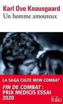 Couverture du livre « Mon combat t.2 ; un homme amoureux » de Karl Ove Knausgaard aux éditions Gallimard