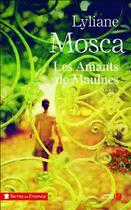 Couverture du livre « Les amants de Maulnes » de Lyliane Mosca aux éditions Presses De La Cite