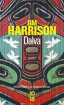 Couverture du livre « Dalva » de Jim Harrison aux éditions 10/18