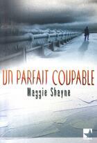 Couverture du livre « Un parfait coupable » de Maggie Shayne aux éditions Harlequin